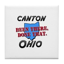 canton ohio - been there, done that Tile Coaster