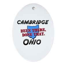 cambridge ohio - been there, done that Ornament (O