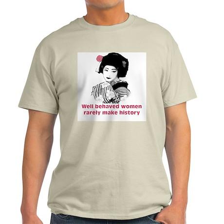 Geisha Well Behaved Women Ash Grey T-Shirt