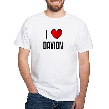 I LOVE DAVION White T-Shirt