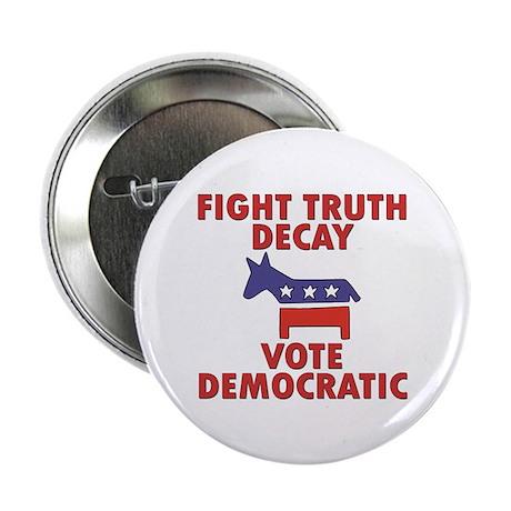 "Fight Truth Decay: Vote Democ 2.25"" Button (10 pac"
