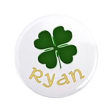 "Ryan Irish 3.5"" Button"