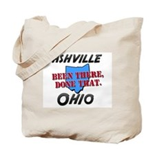ashville ohio - been there, done that Tote Bag
