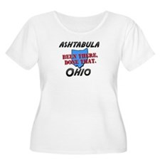 ashtabula ohio - been there, done that T-Shirt