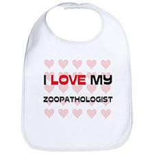 I Love My Zoopathologist Bib