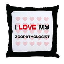 I Love My Zoopathologist Throw Pillow
