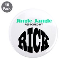 10-pack JJ RESTORED MY RICK buttons