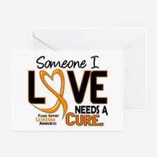 Needs A Cure 2 LEUKEMIA Greeting Card