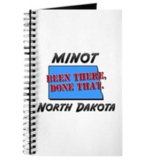 minot north dakota - been there, done that Journal