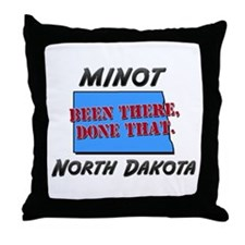 minot north dakota - been there, done that Throw P
