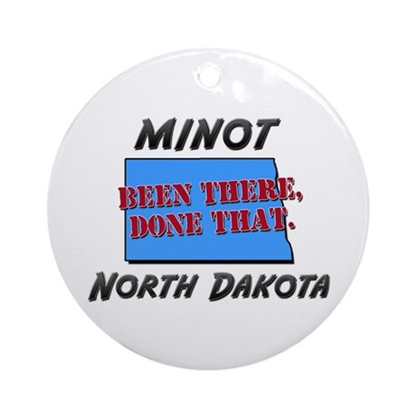 minot north dakota - been there, done that Ornamen