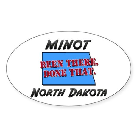 minot north dakota - been there, done that Sticker
