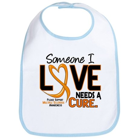 Needs A Cure 2 MULTIPLE SCLEROSIS Bib