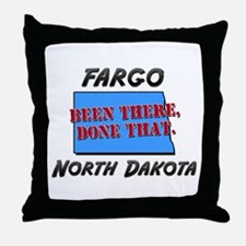 fargo north dakota - been there, done that Throw P