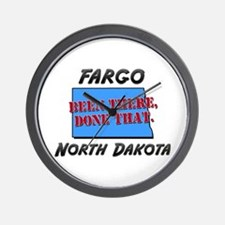 fargo north dakota - been there, done that Wall Cl