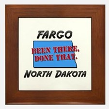 fargo north dakota - been there, done that Framed