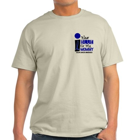 I Wear Blue For My Mommy 9 CC Light T-Shirt