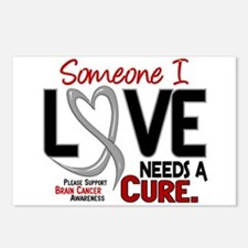 Needs A Cure 2 BRAIN CANCER Postcards (Package of