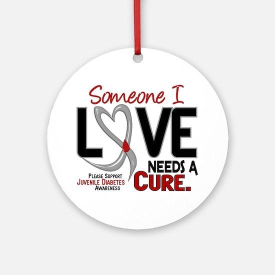 Needs A Cure 2 JUVENILE DIABETES Ornament (Round)