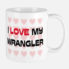 I Love My Wrangler Mug