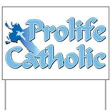 Prolife Catholic Cross Yard Sign