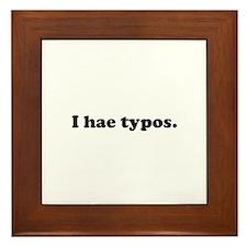 I hae typos Framed Tile