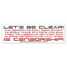 Democrats Want Censorship! Bumper Bumper Sticker