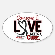Needs A Cure 2 MELANOMA Oval Decal