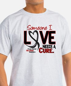 Needs A Cure 2 MELANOMA T-Shirt