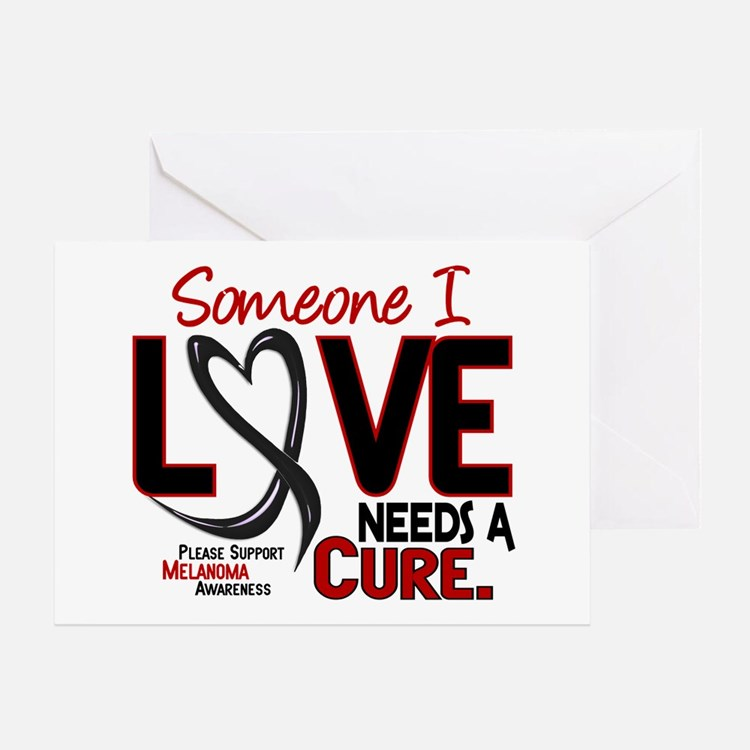 Needs A Cure 2 MELANOMA Greeting Card
