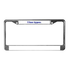 I hae typos - Blue License Plate Frame
