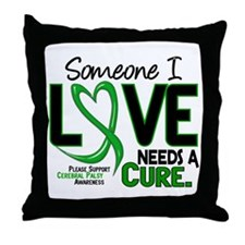 Needs A Cure 2 CEREBRAL PALSY Throw Pillow