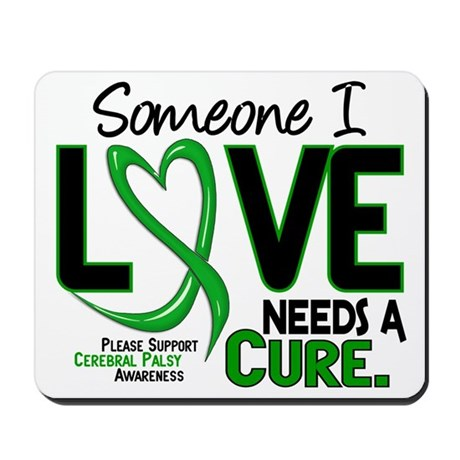 Needs A Cure 2 CEREBRAL PALSY Mousepad