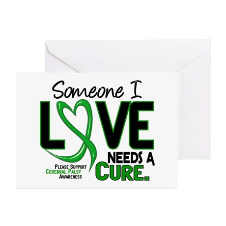 Needs A Cure 2 CEREBRAL PALSY Greeting Cards (Pk o