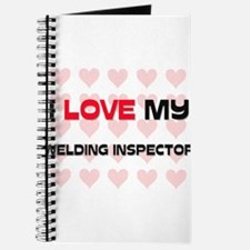 I Love My Welding Inspector Journal