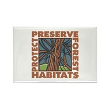 Preserve Forest Habitats Rectangle Magnet