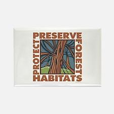 Preserve Forest Habitats Rectangle Magnet