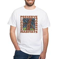 Preserve Forest Habitats Shirt