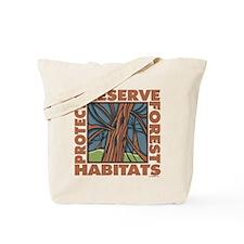 Preserve Forest Habitats Tote Bag