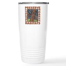 Preserve Forest Habitats Travel Mug