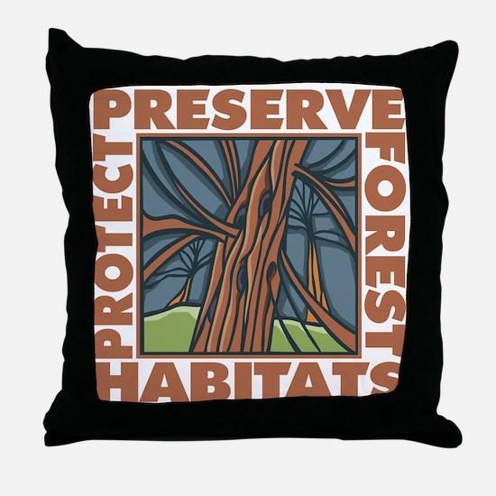 Preserve Forest Habitats Throw Pillow