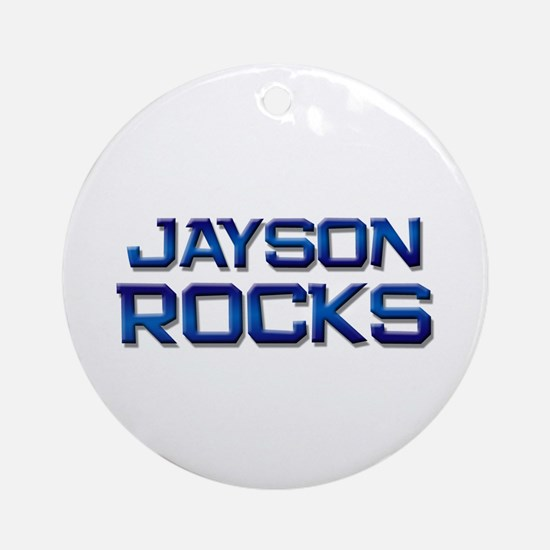 jayson rocks Ornament (Round)