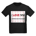 I Love My Warehouse Manager Kids Dark T-Shirt