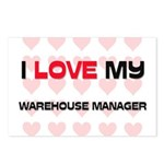 I Love My Warehouse Manager Postcards (Package of