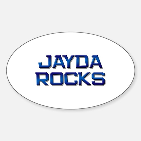 jayda rocks Oval Decal