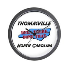 thomasville north carolina - been there, done that