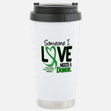 Needs A Donor 2 ORGAN DONATION Travel Mug