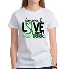 Needs A Donor 2 ORGAN DONATION Tee