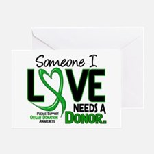 Needs A Donor 2 ORGAN DONATION Greeting Card