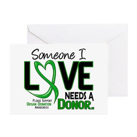 Needs A Donor 2 ORGAN DONATION Greeting Cards (Pk